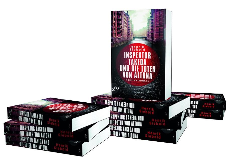Inspektor Takeda und die Toten von Altona - Autor: Henrik Siebold - Aufbau Verlag - ISBN 978-3746632131